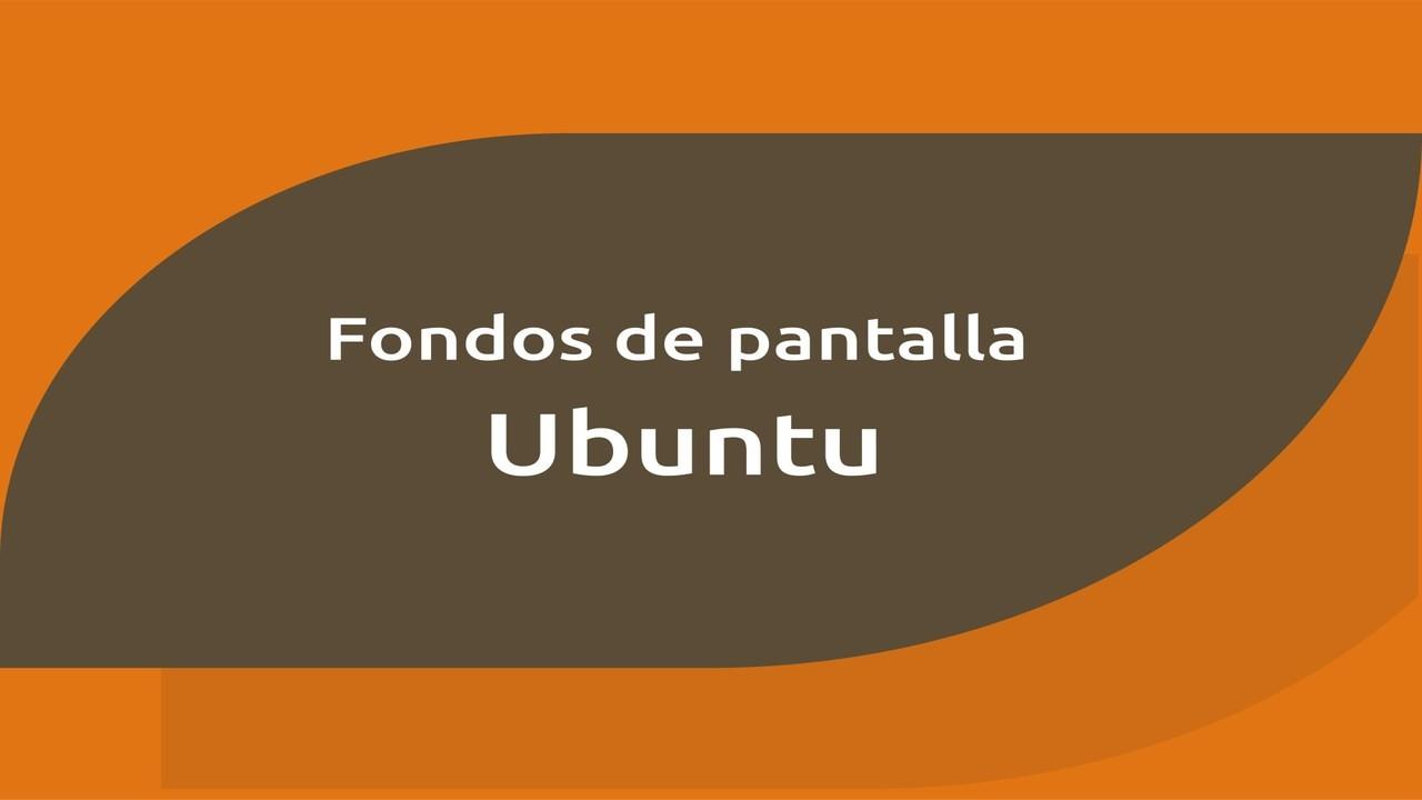Fondos de pantalla Ubuntu