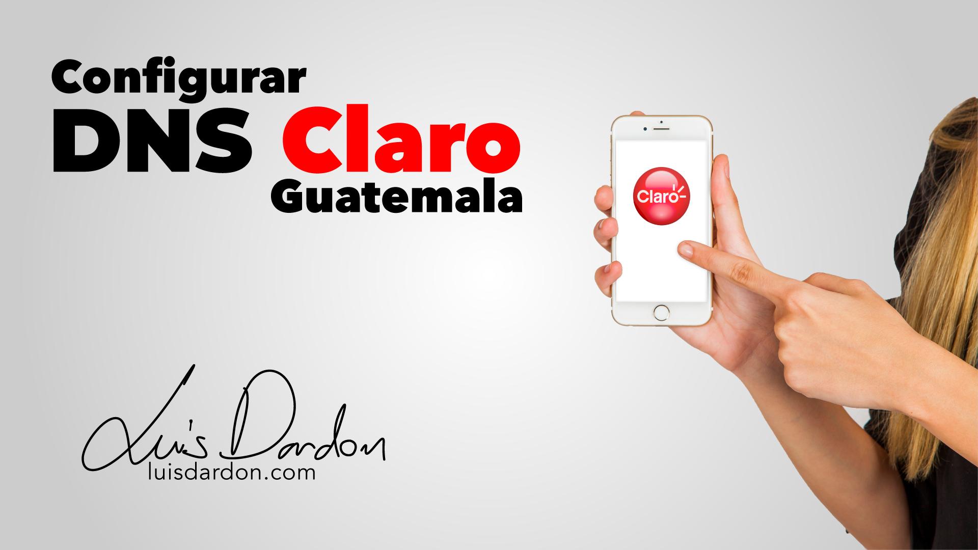 DNS Claro Guatemala 2021
